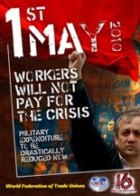 Long live May  1, 2010, Workers will not pay for the crisis!