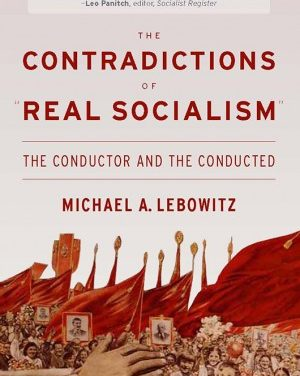 The Contradictions of Real Socialism: The Conductor and the Conducted