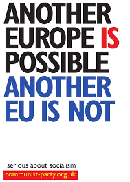 Another Europe is Possible – Another EU is Not