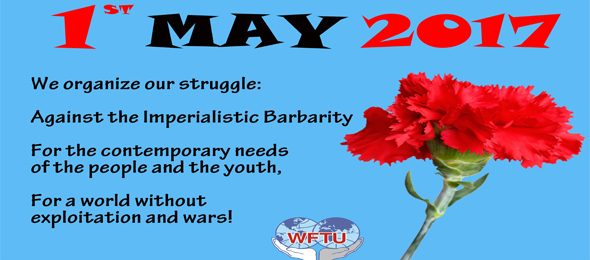 WFTU Statement on May Day 2017