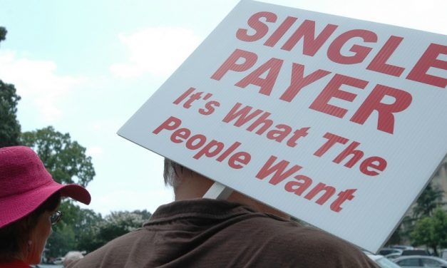 The Single Payer Movement and the Path Forward