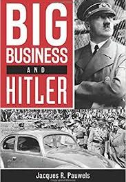Book Review: Big Business and Hitler by Jacques Pauwels