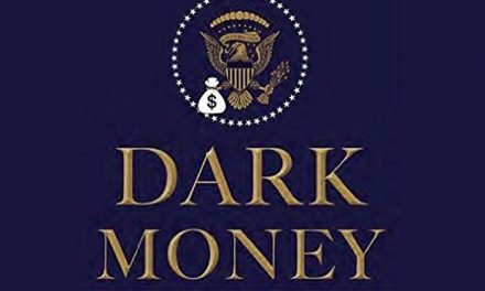 "How Donald Trump Rode in on ""Dark Money"""