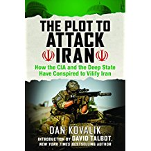 Forthcoming Book: The Plot to Attack Iran by Dan Kovalik