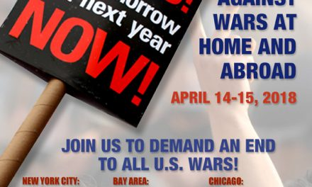 Spring 2018 Actions Against the Wars, April 14 and 15