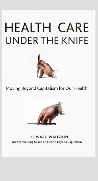 Book Review: Contemporary Capitalism's Assault on Health
