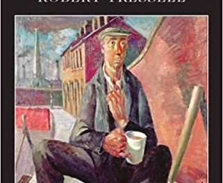 Robert Tressell's The Ragged-Trousered Philanthropists