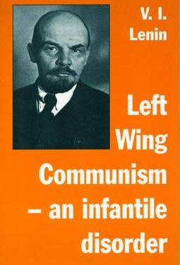 From the Classics: Left-wing Communism, an Infantile Disorder