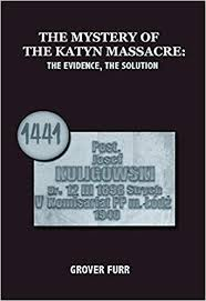 Book Review: The Mystery of the Katyn Massacre by Grover Furr
