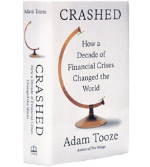 Book Review –  Crashed: How a Decade of Financial Crises Changed the World