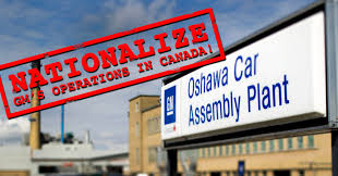 Nationalize General Motors in Canada!