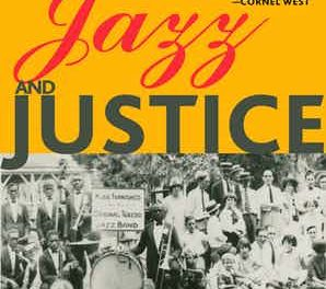 Book Review: Jazz and Justice