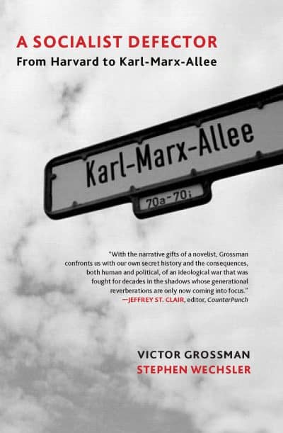 Book Review: A Socialist Defector: From Harvard to Karl-Marx-Allee