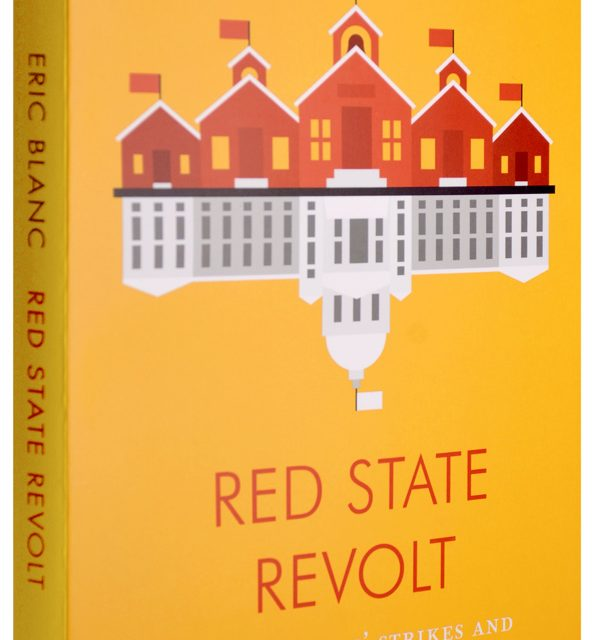 Book Review: Red State  Revolt: The Teachers Strikes and Working Class Politics