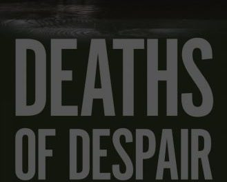 Book Review: Deaths of Despair and the Future of Capitalism