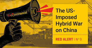 Red Alert: The US-Imposed Hybrid War on China