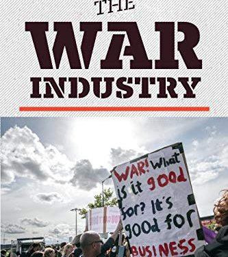 """Book Review:  """"Understanding the War Industry"""""""