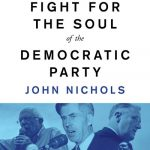 Book Review: The Fight for the Soul of the Democratic Party