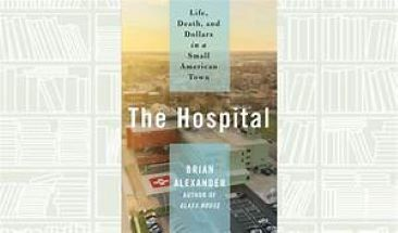 Book Review: A Single Ohio Hospital Reveals All That's Wrong With American Health Care